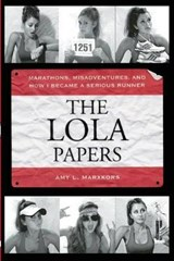 The Lola Papers | Amy Marxkors |