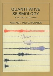 Quantitative Seismology | Aki, Keiiti ; Richards, Paul G. |