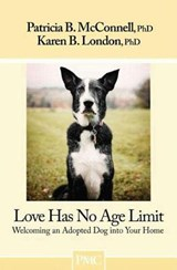 Love Has No Age Limit | Mcconnell, Patricia B., Ph.D. ; London, Karen B., Ph.D. |