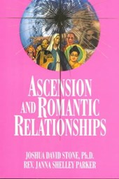Ascension and Romantic Relationships | Joshua David Stone |