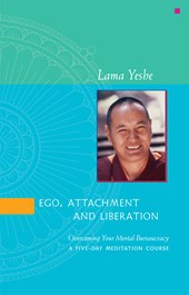 Ego, Attachment and Liberation