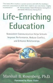 Life-Enriching Education | Marshall B. Rosenberg |
