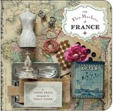 Flea Markets Of France | Sandy Price & Emily Laxer |