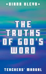 The Truths of God's Word | Diana Kleyn |