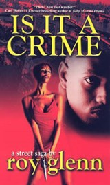 Is It a Crime | Roy Glenn |