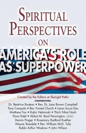 Spiritual Perspectives on America's Role as a Superpower