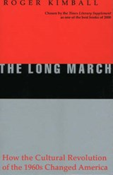 The Long March | Roger Kimball |