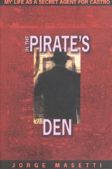 In the Pirate's Den | Jorge Masetti |