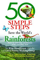 50 Simple Steps to Save the World's Rainforests