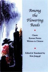 Among the Flowering Reeds | Kim Jong-Gil |