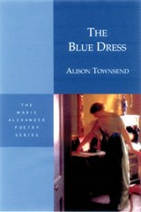 The Blue Dress | Alison Townsend |