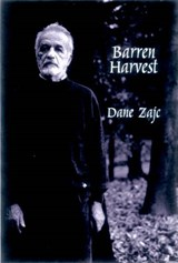Barren Harvest | Dane Zajc |