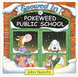 Snowed in at Pokeweed Public School | John Bianchi |