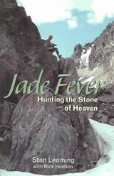 Jade Fever | Stan Leaming |