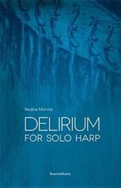 Delirium for Solo Harp