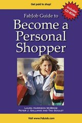 FabJob Guide To Become A Personal Shopper | Laura Harrison Mcbride & Peter J. Gallanis & Tag Goulet |