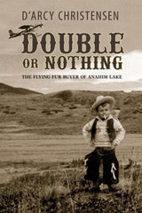 Double or Nothing | Darcy Christensen |