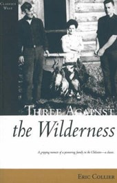 Three Against the Wilderness | Eric Collier |