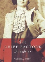 The Chief Factor's Daughter | Vanessa Winn |