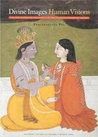 Divine Images Human Visions | Pratapaditya Pal |