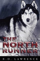 The North Runner | R. D. Lawrence |