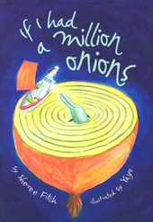 If I Had a Million Onions | Sheree Fitch |
