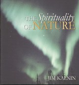 The Spirituality of Nature | Jim Kalnin |