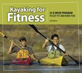 Kayaking for Fitness | Jodi Bigelow |