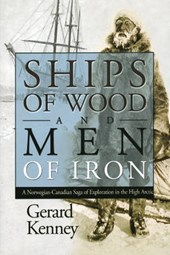 Ships of Wood and Men of Iron | Gerard Kenney |