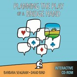 Planning the Play of a Bridge Hand | Seagram, Barbara ; Bird, David |