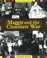 Maggie and the Chocolate War | Michelle Mulder |