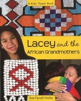 Lacey and the African Grandmothers | Sue Farrell Holler |