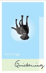Quickening | Terry Griggs |