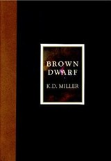 Brown Dwarf | K. D. Miller |