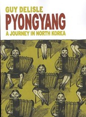 Pyongyang: a journey in north korea | Guy Delisle |