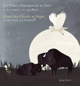 Owls See Clearly at Night / Lii Yiiboo Nayaapiwak Lii Swer | Julie Flett |