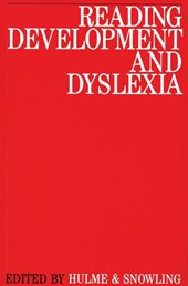 Reading Development and Dyslexia | Charles Hulme |