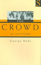The Crowd in History | George F. E. Rude |