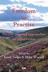 Freedom to Practise | Keith Tudor |