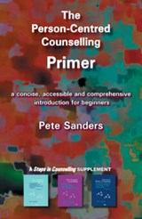 Person-Centred Counselling Primer | Pete Sanders |