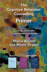Cognitive Behaviour Counselling Primer | Rhena Branch |