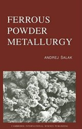 Ferrous Powder Metallurgy | Andrej Isalak |