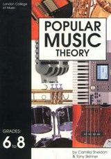 Popular Music Theory, Grades 6 to | Camilla Sheldon |