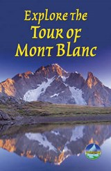 Explore The Tour Of Mont Blanc | Gareth McCormack |