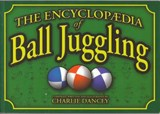 Charlie Dancey's Encyclopaedia of Ball Juggling | Charlie Dancey |