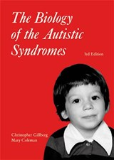 The Biology of the Autistic Syndromes | Christopher Gillberg |