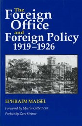 Foreign Office and Foreign Policy, 1919-1926