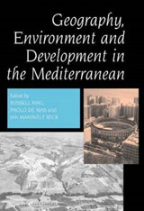 Geography, Environment and Development in the Mediterranean | Jan Beck |