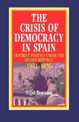 The Crisis of Democracy in Spain | Nigel Townson |