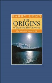 The Origins of Man and the Universe | Barry Long |